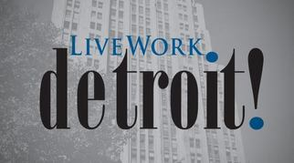 LiveWorkDetroit! Event – January 26, 2013